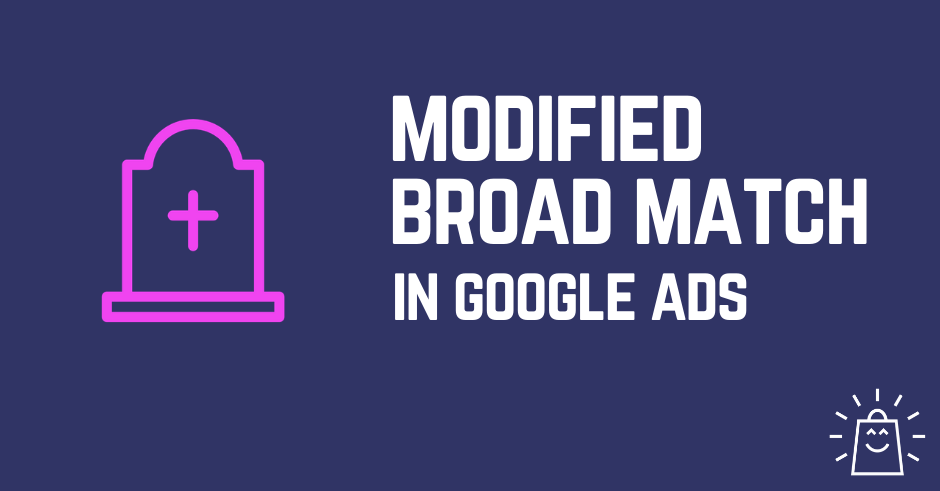 blog-banner-google-ads-broad-match-modifier