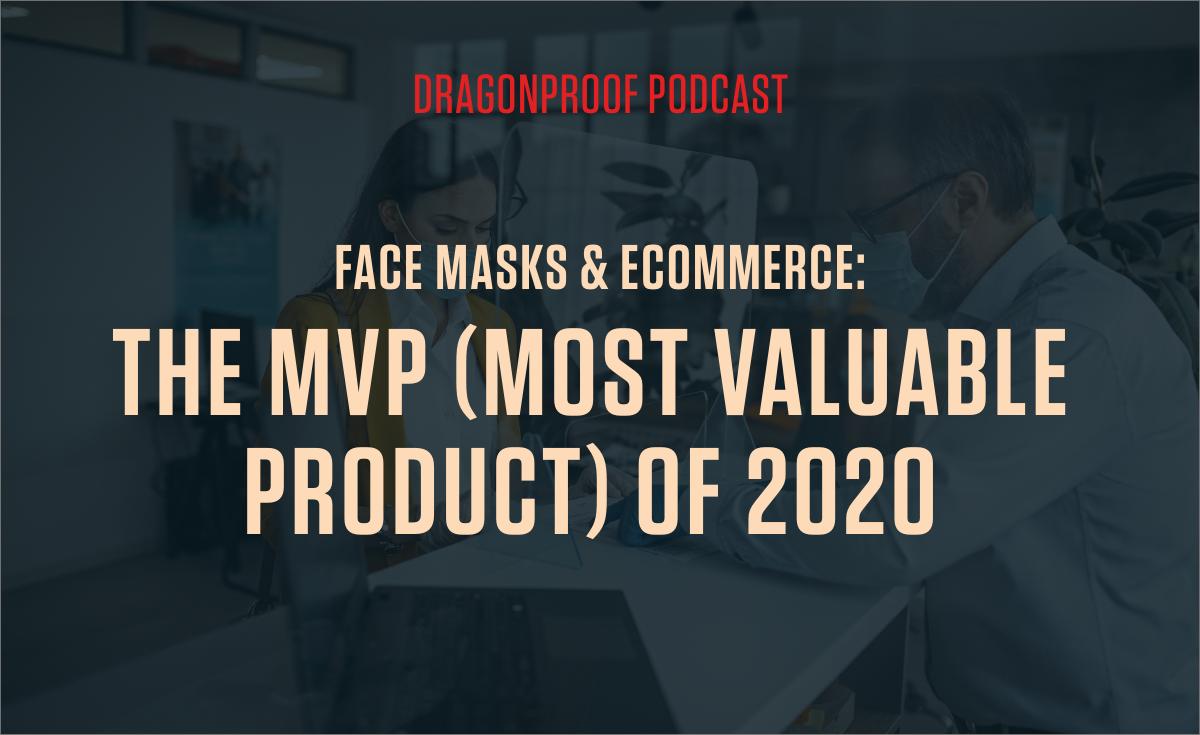 Face Masks & Ecommerce
