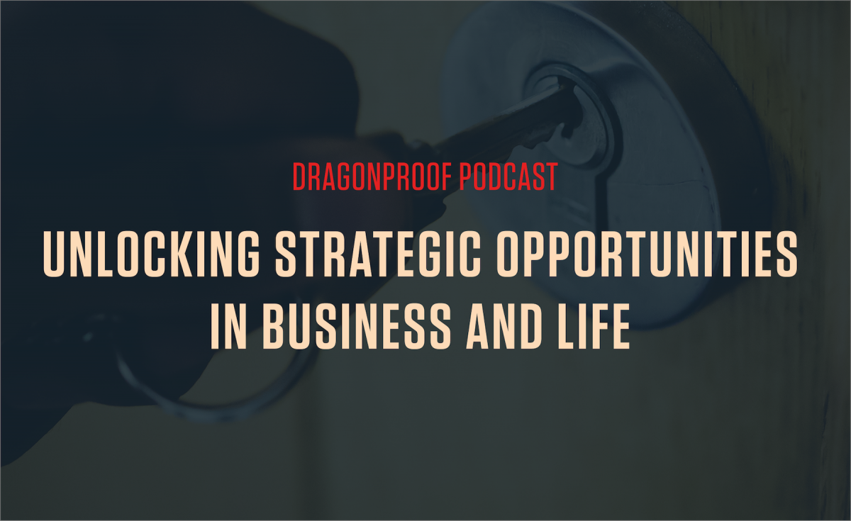 Unlocking Strategic Opportunities in Business and Life